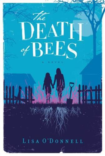 Book Review: The Death of Bees by Lisa O'Donnell
