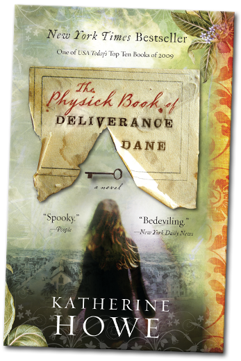 Book Review: The Physick Book of Deliverance Dane by Katherine Howe