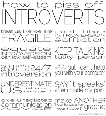 Society's guidelines of how to piss off introverts.