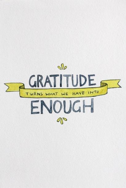 gratitude = enough