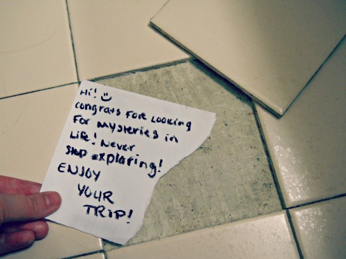 "Tale Behind the Note: I fell in love with an adventurer. When we reached our hotel, we quickly noticed a loose bathroom tile under foot. My guy instantly peeked under the tile to ""look for treasure"". There was none, so we had to leave our own well wish treasure for the next adventurers. And when pen-less in a random hotel room in Virginia, eyeliner makes a great back-up pen :)"