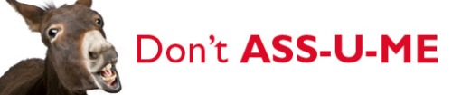 Don't Assume / From TheSirensTale.com