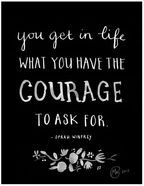 Courage To Ask / From TheSirensTale.com